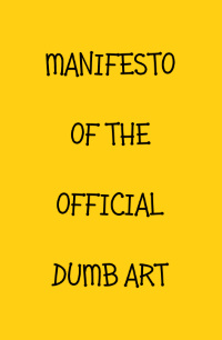 dumb art manifesto eric bourdon lille france